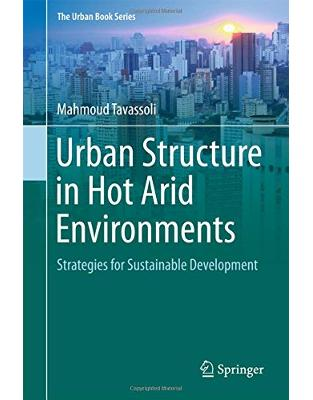 Libraria online eBookshop - Urban Structure in Hot Arid Environments - Mahmoud Tavassoli - Springer