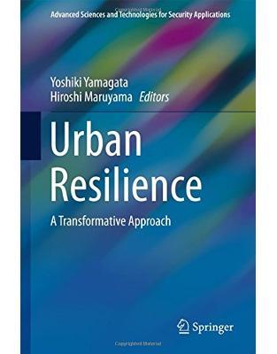 Libraria online eBookshop - Urban Resilience - Yoshiki Yamagata, Hiroshi Maruyama - Springer