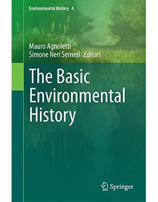 Libraria online eBookshop - The Basic Environmental History - Mauro Agnoletti, Simopne Neri Serneri - Springer