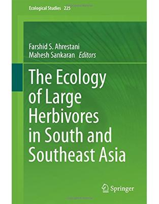 Libraria online eBookshop - The Ecology of Large Herbivores in South and Southeast Asia - Farshid S. Ahrestani, Mahesh Sankaran  - Springer