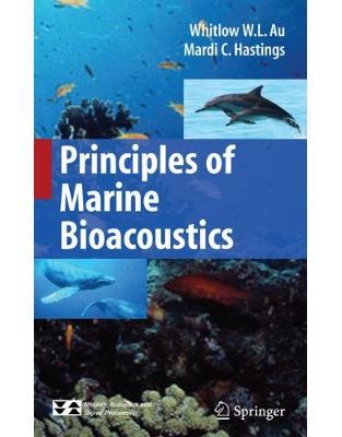 Libraria online eBookshop - Principles of Marine Bioacoustics - Whitlow W. L. Au, Mardi C. Hastings - Springer