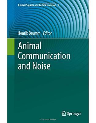 Libraria online eBookshop - Animal Communication and Noise - Henrik Brumm - 9783642414930