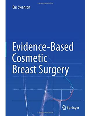 Libraria online eBookshop - Evidence-Based Cosmetic Breast Surgery - Eric Swanson - Springer