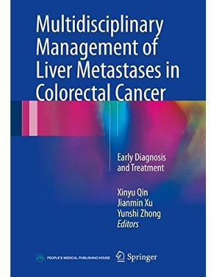 Multidisciplinary Management of Liver Metastases in Colorectal Cancer