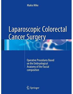 Libraria online eBookshop - Laparoscopic Colorectal Cancer Surgery - Makio Mike - Springer