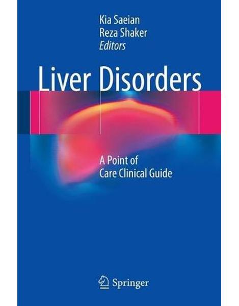 Libraria online eBookshop - Liver Disorders - Kia Saeian, Reza Shaker - Springer