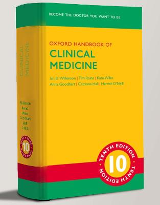 Libraria online eBookshop - Oxford Handbook of Clinical Medicine  - Ian B. Wilkinson, Tim Raine, Kate Wiles, Anna Goodhart, Catriona Hall, and Harriet O'Neill - Oxford University Press