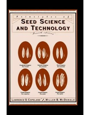 Libraria online eBookshop - Principles of Seed Science and Technology - L. O. Copeland, Miller B. McDonald, M. B. McDonald  - Springer