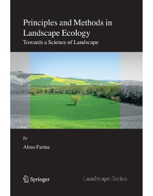 Libraria online eBookshop - Principles and Methods in Landscape Ecology - Almo Farina - Springer