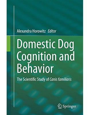 Libraria online eBookshop - Domestic Dog Cognition and Behavior - Alexandra Horowitz - Springer