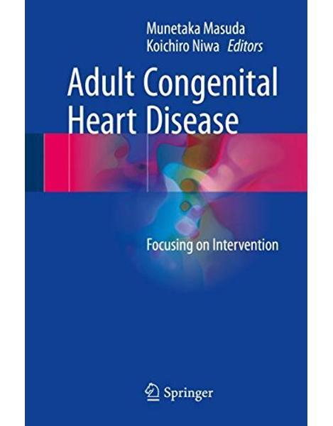Adult Congenital Heart Disease: Focusing on Intervention