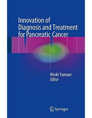 Libraria online eBookshop - Innovation of Diagnosis and Treatment for Pancreatic Cancer -  Hiroki Yamaue - Springer