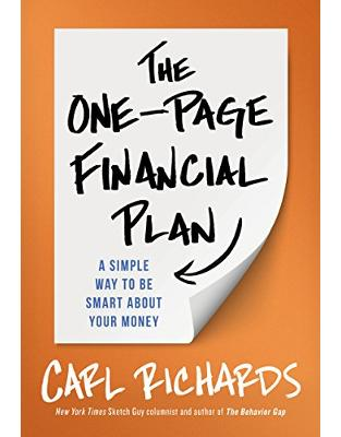 The One-Page Financial Plan : A Simple Way to be Smart About Your Money