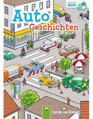 Autogeschichten: Vorlesebuch