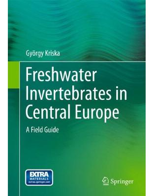 Libraria online eBookshop - Freshwater Invertebrates in Central Europe - György Kriska  - Springer