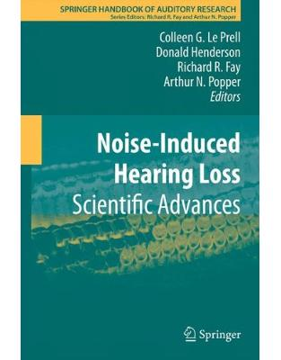 Libraria online eBookshop - Noise-Induced Hearing Loss - Colleen G. Le Prell, Donald Henderson  - Springer