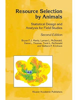 Libraria online eBookshop - Resource Selection by Animals: Statistical Design and Analysis for Field Studies -  B.F. Manly , L. McDonald - Springer