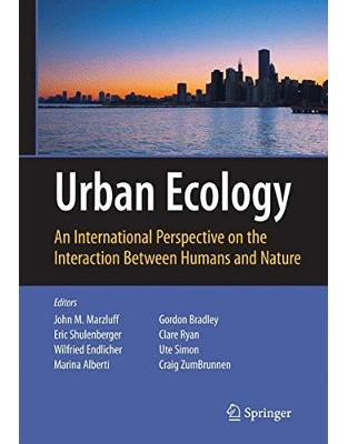 Libraria online eBookshop - Urban Ecology: An International Perspective on the Interaction Between Humans and Nature - John M. Marzluff, Eric Shulenberge - Springer