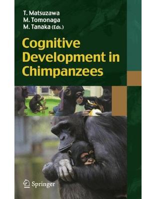 Libraria online eBookshop - Cognitive Development in Chimpanzees - Tetsuro Matsuzawa, Masaki Tomonaga - Springer
