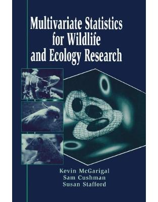 Libraria online eBookshop - Multivariate Statistics for Wildlife and Ecology Research - Kevin McGarigal,  Samuel Cushman  - Springer