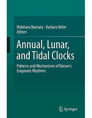 Libraria online eBookshop - Annual, Lunar, and Tidal Clocks - Hideharu Numata, Barbara Helm  - Springer