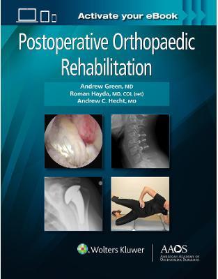 Libraria online eBookshop - Postoperative Orthopaedic Rehabilitation - Andrew Green, Roman Hayda and Andrew Hecht - LWW