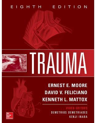 Libraria online eBookshop - Trauma, Eighth Edition - Ernest E. Moore , David V. Feliciano - McGraw-Hill