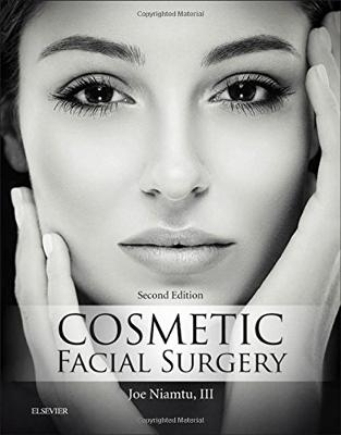Libraria online eBookshop - Cosmetic Facial Surgery, 2nd Edition - Joe Niamtu - Elsevier