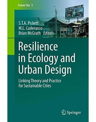 Libraria online eBookshop - Resilience in Ecology and Urban Design - Steward T. A. Pickett, Mary L. Cadenasso - Springer