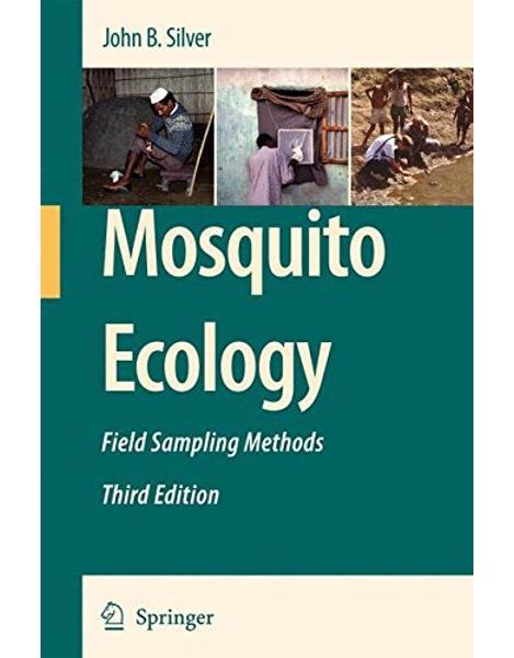 Libraria online eBookshop - Mosquito Ecology: Field Sampling Methods - John B. Silver  - Springer