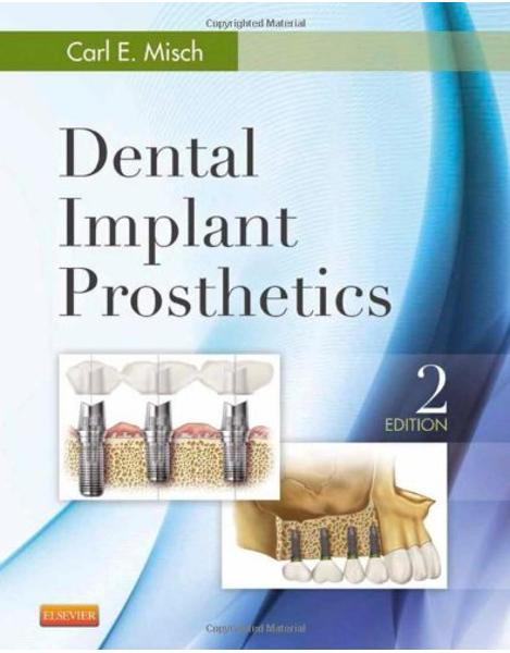 Dental Implant Prosthetics, 2nd Edition