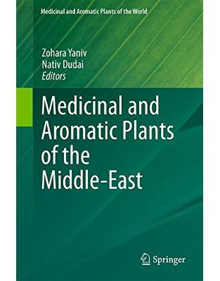 Libraria online eBookshop - Medicinal and Aromatic Plants of the Middle-East - Zohara Yaniv, Nativ Dudai - Springer