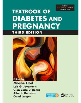 Libraria online eBookshop - Textbook of Diabetes and Pregnancy - Moshe Hod, Lois G. Jovanovic, Gian Carlo Di Renzo, Alberto De Leiva, Oded Langer - CRC Press