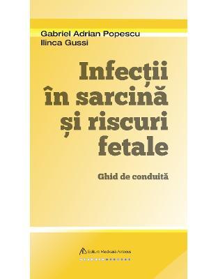 Infectii in sarcina si riscuri fetale