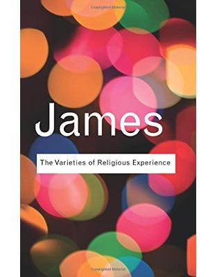 Libraria online eBookshop - The Varieties of Religious Experience: A Study In Human Nature - William James, Micky James  - Routletge