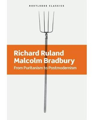Libraria online eBookshop - From Puritanism to Postmodernism: A History of American Literature  - Richard Ruland, Malcolm Bradbury - Routletge