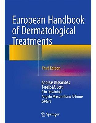 Libraria online eBookshop - European Handbook of Dermatological Treatments - Andreas Katsambas ,Torello Lotti,Clio Dessinioti,Angelo Massimiliano D'Erme - Springer