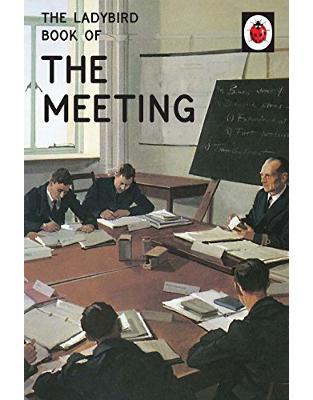 Libraria online eBookshop - The Ladybird Book of the Meeting  -  Jason Hazeley, Joel Morris - Michael Joseph