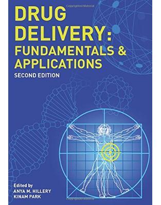 Libraria online eBookshop - Drug Delivery: Fundamentals and Applications - Anya M Hillery, Kinam Park - CRC press
