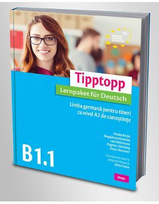 Tipptopp B1.1  Limba germana pentru tineri cu nivel A2 de cunostinte