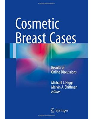 Libraria online eBookshop - Cosmetic Breast Cases - Michael J. Higgs, Melvin A. Shiffman - Springer