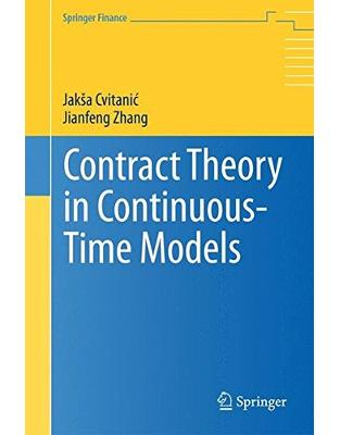 Libraria online eBookshop - Contract Theory in Continuous-Time Models - Jakša Cvitanic , Jianfeng Zhang - Springer