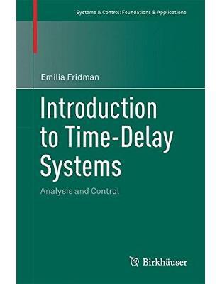 Libraria online eBookshop - Introduction to Time-Delay Systems - Emilia Fridman  - Springer