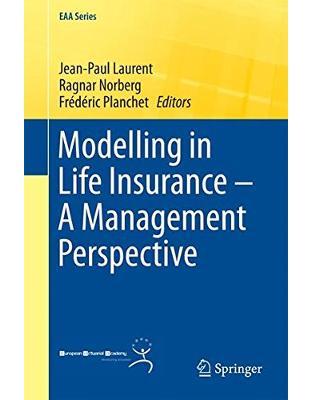Libraria online eBookshop - Modelling in Life Insurance – A Management Perspective - Jean-Paul Laurent, Ragnar Norberg - Springer