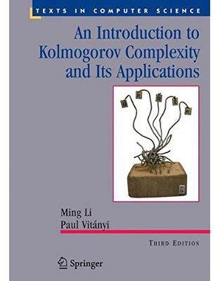 Libraria online eBookshop - An Introduction to Kolmogorov Complexity and Its Applications - Ming Li,  Paul M.B. Vitányi  - Springer
