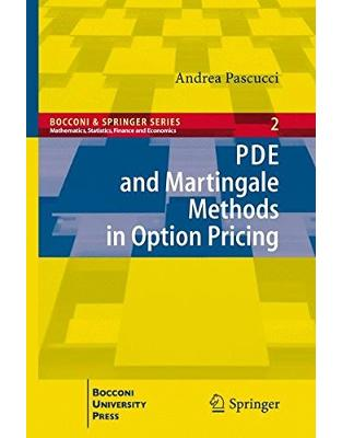 Libraria online eBookshop - PDE and Martingale Methods in Option Pricing - Andrea Pascucci  - Springer