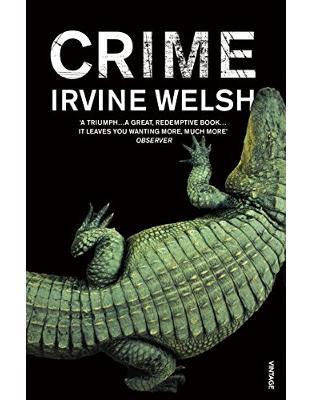 Libraria online eBookshop - Crime - Irvine Welsh - Random House