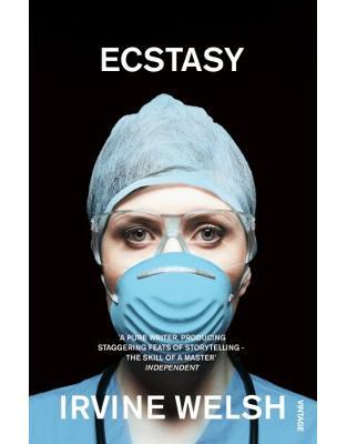 Libraria online eBookshop - Ecstasy: Three Tales of Chemical Romance - Irvine Welsh - Random House