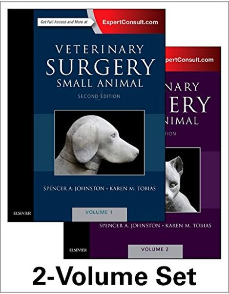 Libraria online eBookshop - Veterinary Surgery: Small Animal Expert Consult, 2nd Edition - Spencer A. Johnston,  Karen M. Tobias - Elsevier
