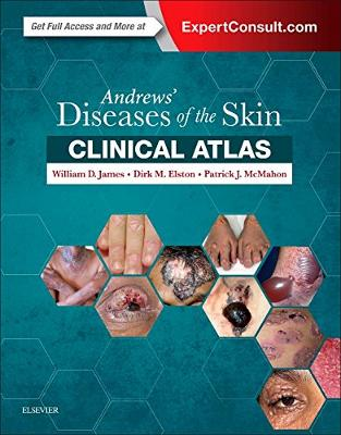 Libraria online eBookshop - Andrews' Diseases of the Skin Clinical Atlas - William D. James,  Dirk Elston, Patrick J. McMahon - Elsevier